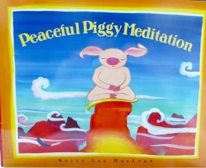 Peaceful Piggy Meditates